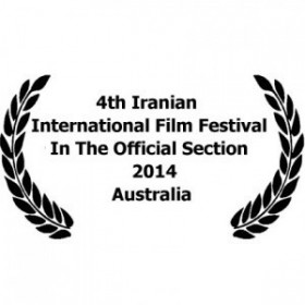 4th Iranian Film Festival Australia in The official Section  - October 2014