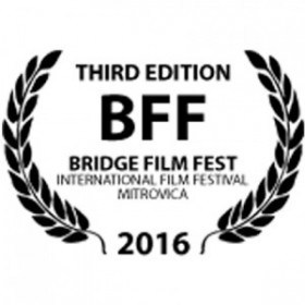 1.3rd Bridge Film Fest in Mitrovica, Kosovo. September 21-25, 2016 in the main competition section