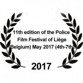 11th edition of the Police Film Festival of Liège (Belgium) May 2017 (4th-7th).