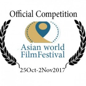 •3rd Asian World Cinema – in the Main Competition Section - 20th Oct – 20th Nov – LA- USA